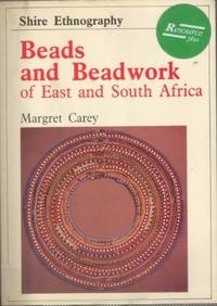 Beads and Beadwork of East and South Africa
