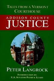 Addison County Justice: Tales From a Vermont Courthouse