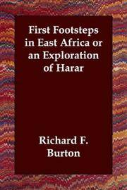 First Footsteps In East Africa or An Exploration Of Harar