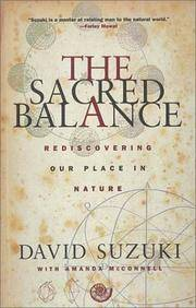 Sacred Balance, The: Rediscovering Our Place in Nature
