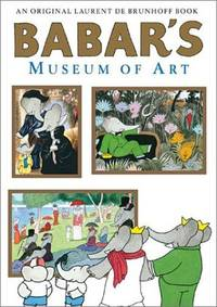 Babar's Museum of Art: Closed Mondays