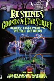 Weird Science: Ghost of Fear Street, Collector's Edition #6: (the Ooze/the Boy Who Ate Fear...