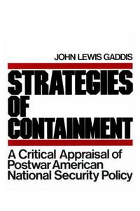 Strategies of Containment: A Critical Ap