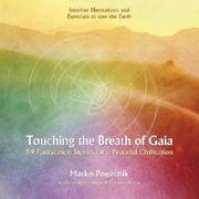 image of Touching the Breath of Gaia: 59 Foundation Stones for a Peaceful Civilisation