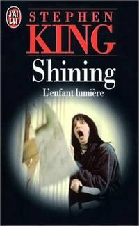 image of Shining : L'enfant lumière