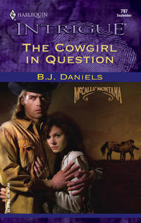 The Cowgirl In Question (Silhouette Intrigue)