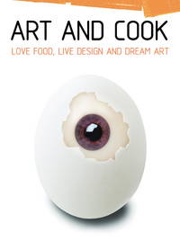 Art and Cook Mini  Love Food, Live Design, and Dream Art