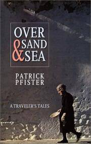 Over Sand And Sea: A TRAVELER'S TALES