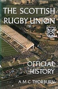 The Scottish Rugby Union. Official History