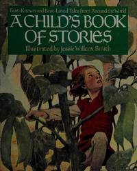 Child's Book of Stories: Best Known and Best Loved Tales from Around the World
