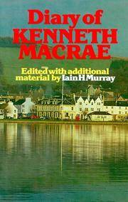 Diary of Kenneth A MacRae: A Record of Fifty Years in the Christian Ministry