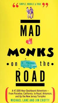 Mad Monks on the Road/a