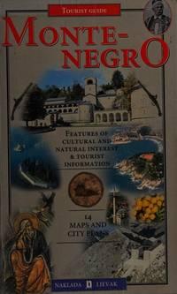 Montenegro : Tourist Guide