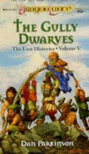 The Gully Dwarves: The Lost Histories, Volume V, DragonLance
