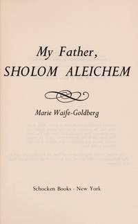 My Father, Sholom Aleichem