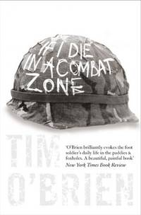 image of If I Die in a Combat Zone (Harper Perennial Modern Classics)