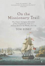 ON THE MISSIONARY TRAIL: THE CLASSIC GEORGIAN ADVENTURE OF TWO ENGLISHMEN, SENT ON A JOURNEY...