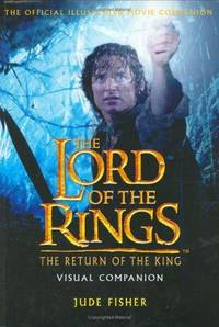 The Lord of the Rings: The Return of the King Visual Companion