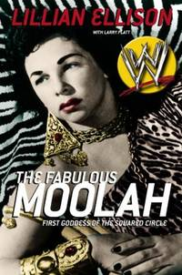 fabulous moolah - first goddess of the squared circle