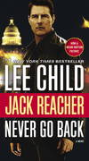 image of Jack Reacher: Never Go Back (Movie Tie-in Edition): A Novel