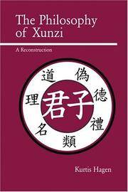 The Philosophy of Xunzi: A Reconstruction