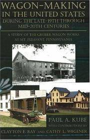 Wagon-Making in the United States during the Late-19th through Mid-20th Centuries: A Study of the...