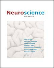 Neuroscience, Fourth Edition by  Dale Purves - Hardcover - from Juggernautz LLC and Biblio.com