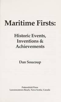 Maritime Firsts Historic Events, Inventions & Achievements