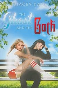 The Ghost and the Goth (A Ghost and the Goth Novel)