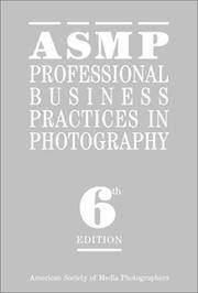 ASMP Professional Business Practices in Photography