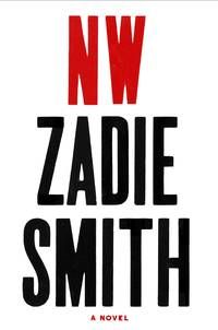 NW by  Zadie Smith - 1st Edition - 2012 - from Marvin Minkler Modern First Editions and Biblio.com