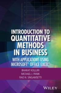 Introduction to Quantitative Methods in Business: With Applications Using Microsoft Office Excel