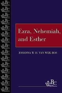 Ezra, Nehemiah, and Esther (WBC) (Westminster Bible Companion)