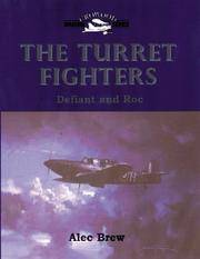 THE TURRET FIGHTERS: DEFIANT AND ROC