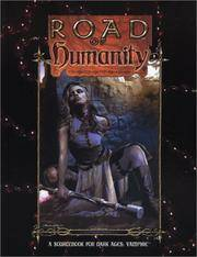Road of Humanity (Dark Ages Vampire)
