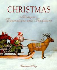 Christmas Antiques, Decorations and Traditions.