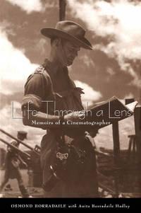 Life Through a Lens: Memoirs of a Cinematographer