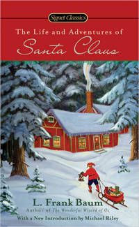 image of The Life and Adventures of Santa Claus (Signet Classics)