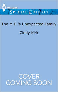 The M.D.'s Unexpected Family (Rx for Love)