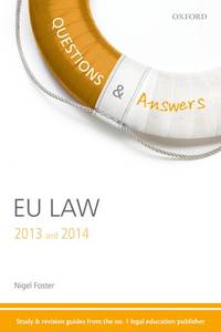 Q & A Revision Guide EU Law  2013 and 2014 (Questions & Answers)