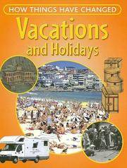 Vacations and Holidays (How Things Have Changed)