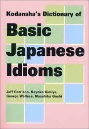 Kodanshas Dictionary of Basic Japanese Idioms (Kodansha's Children's Classics)
