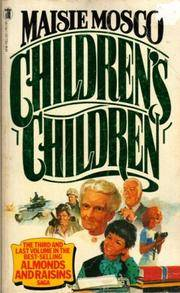 Children's Children - Almonds and Raisons Trilogy #3