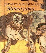 Japan's Golden Age: Momoyama