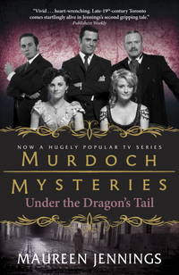 Murdoch Mysteries, Under The Dragon's Tail