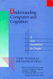 Understanding Computers and Cognition: A New Foundation for Design