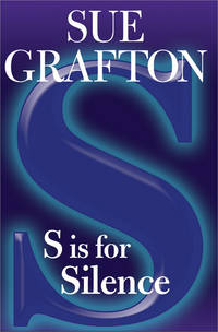 S is for Silence (Kinsey Millhone Mysteries) by SUE GRAFTON - Hardcover - December 2005 - from The Book Nook (SKU: 58513)