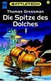 Spitze des Dolches, Die by  Thomas Gressman - Paperback - Edition: 1. - 2000 - from Mondevana and Biblio.com