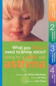 Caring for a Child with Asthma (What You Really Need to Know About... Ser.)