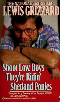 Shoot Low, Boys - They're Ridin' Shetland Ponies